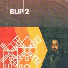 Libros de segunda mano: LIBRO DE TEXTO LENGUA Y LITERATURA ESPAÑOLAS BUP 2 EDITORIAL EVEREST 1983 SEGUNDO B.U.P.. Lote 93950825