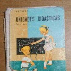 Libros de segunda mano: UNIDADES DIDACTICAS TERCER CURSO 1966. Lote 93972208