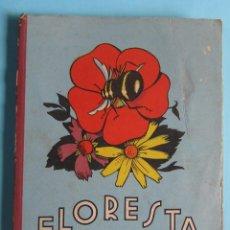 Libros de segunda mano - FLORESTA. LECTURAS LITERARIAS. INICIACIÓN A LA LECTURA LITERARIA. EDITORIAL DALMAU CARLES PLA, 1962. - 94131130