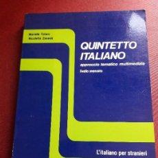 Libros de segunda mano: QUINTETTO ITALIANO. APPROCCIO TEMATICO MULTIMEDIALE. LIVELLO AVANZATO. MARIETA TOTARO.. Lote 94265415