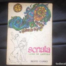 Libros de segunda mano: SONATA LIBRO DE LECTURA SEXTO CURSO DE ENSEÑANZA PRIMARIA SANTILLANA 1968. Lote 94329426