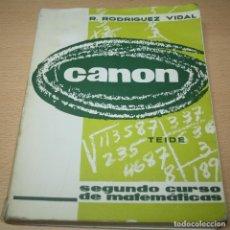 Second hand books - CANON segundo curso de matemáticas - R. Rodríguez Vidal - Teide - 94337610