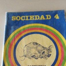 Libros de segunda mano: SOCIEDAD 4 - CANTABRIA - SANTILLANA - BISONTE DE LAS CUEVAS DE ALTAMIRA. Lote 94374154
