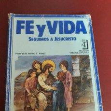 Libros de segunda mano: FE Y VIDA. 4º EGB. PEDRO DE LA HERRÁN Y E. ASENJO.. Lote 94528982