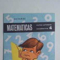 Libros de segunda mano: CARTILLA/CUADERNO 4 MATEMATICAS ALVAREZ/1º CURSO. . Lote 96547312