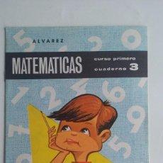 Libros de segunda mano: CARTILLA/CUADERNO 3 MATEMATICAS ALVAREZ/1º CURSO.. Lote 96547283