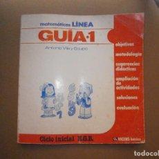 Libros de segunda mano: 1 LIBRO TEXTO - GUIA MATEMATICAS LINEA 1º EGB - EDITORIAL VICENS VIVES - 1981. Lote 94761855