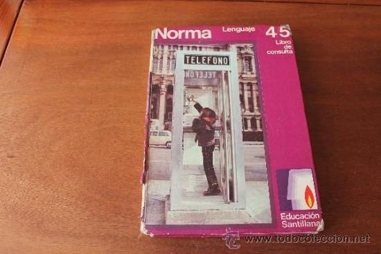 CONSULTOR 4/5 - LENGUAJE - LIBRO DE TEXTO, CONSULTA - EGB - SANTILLANA 1971 (Libros de Segunda Mano - Libros de Texto )