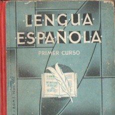 Libros de segunda mano: EDELVIVES : LENGUA ESPAÑOLA PRIMER CURSO (1957). Lote 94942943