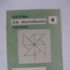 Libros de segunda mano: CUADERNILLO SISTEMA DE ESCRITURA EDELVIVES Nº 4 - SIN USO. Lote 126294480