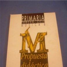 Libros de segunda mano: MÚSICA 6 PRIMARIA TERCER CICLO. PROPUESTA DIDÁCTICA. ANAYA 1995. ESCOLAR. Lote 95708975