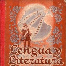 Libros de segunda mano: LENGUA Y LITERATURA ESPAÑOLAS TERCER CURSO EDELVIVES 1952. Lote 95761011