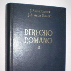 Libros de segunda mano: DERECHO ROMANO II. J. ARIAS RAMOS Y J.A. ARIAS BONET. Lote 95794791