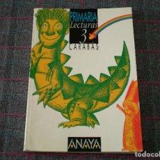Libros de segunda mano: LIBRO DE TEXTO LECTURAS 3 DE CARABÁS. ED. ANAYA.. Lote 95796583