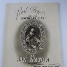 Libros de segunda mano: MEMORIA DEL CURSO ESCOLAR 1953 -54, REAL COLEGIO DE LAS ESCUELAS PIAS DE SAN ANTON, MADRID, SEGUNDO . Lote 96289511