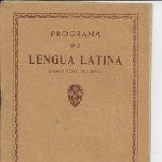 Libros de segunda mano: PROGRAMA DE LENGUA LATINA. 2º CURSO. LUIS VIVES. AÑOS 40. Lote 96321367