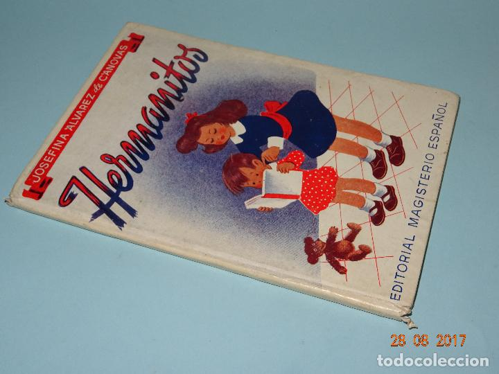Libros de segunda mano: Antiguo Libro Escuela * HERMANITOS * de Josefina Álvarez Cánovas y Edit. Magisterio Español año 1948 - Foto 6 - 96574603