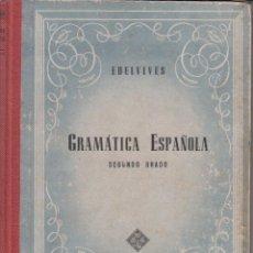 Libros de segunda mano: LIBRO: GRAMATICA ESPAÑOLA - SEGUNDO GRADO - 1956. Lote 96929087
