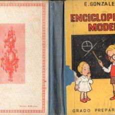Libros de segunda mano: E. GONZÁLEZ : ENCICLOPEDIA MODERNA GRADO PREPARATORIO (ZARAGOZA, 1947). Lote 97015763