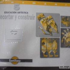 Libros de segunda mano: EDUCACION ARTISTICA. 5. PRIMARIA. RECORTAR Y CONSTRUIR. SANTILLANA. Lote 97107259