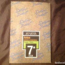 Libros de segunda mano: ANTOS LECTURAS Y COMENTARIOS ANAYA 7º EGB EXCELENTE ESTADO. Lote 97246391