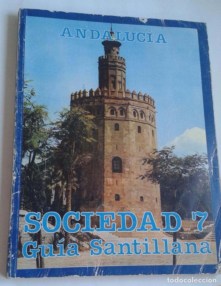 SOCIEDAD 7. EGB. GUÍA SANTILLANA. ANDALUCIA. LIBRO DEL PROFESOR (Libros de Segunda Mano - Libros de Texto )