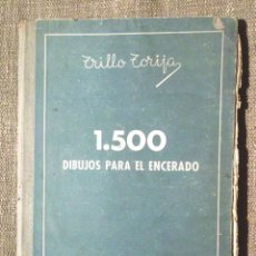 Libros de segunda mano: 1500 DIBUJOS PARA EL ENCERADO TRILLO TORIJA 1946 ED AFRODISIO AGUADO, MADRID. Lote 98455955