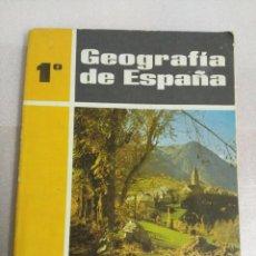 Libros de segunda mano: GEOGRAFIA DE ESPAÑA 1º DE BACHILLER - SM 1967. Lote 98728387