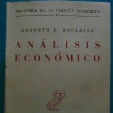 Libros de segunda mano: ANALISIS ECONOMICO. KENNETH E. BOULDING. Lote 98772459