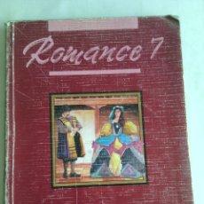 Libros de segunda mano: ROMANCE 7 LENGUA EGB SANTILLANA 1990. Lote 98806528