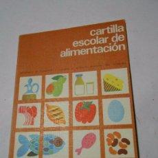 Libros de segunda mano: CARTILLA ESCOLAR DE ALIMENTACIÓN - PARA NIÑOS DE 7 A 10 AÑOS - INSTITUTO NACIONAL DE CONSUMO - 1980. Lote 99394295