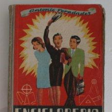 Libros de segunda mano: ANTIGUO LIBRO DE TEXTO ENCICLOPEDIA PRACTICA GRADO ELEMENTAL EDITORIAL SALVATELLA SEXTA EDICION 1947. Lote 99432687