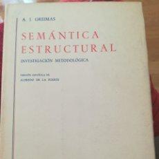 Libri di seconda mano: SEMÁNTICA ESTRUCTURAL A. J. GREIMAS. Lote 99448518