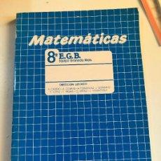 Libros de segunda mano: MATEMATICAS 8º EGB EQUIPO GRANADA MATS - ALGAIDA - NUEVO A ESTRENAR - 8 - 1988. Lote 99850711