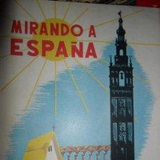 Libros de segunda mano: MIRANDO A ESPAÑA, AGUSTÍN SERRANO DE HARO, ED. PARANINFO. Lote 99851003