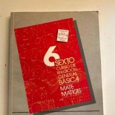 Libros de segunda mano: SEXTO CURSO EDUCACIÓN GENERAL BÁSICA (EGB) MATEMATICAS PROFESOR - COMO NUEVO. Lote 99870695