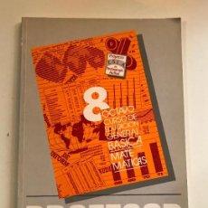 Libros de segunda mano: OCTAVO CURSO EDUCACIÓN GENERAL BÁSICA (EGB) MATEMATICAS PROFESOR - COMO NUEVO. Lote 99871859