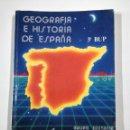 Libros de segunda mano: GEOGRAFIA E HISTORIA DE ESPAÑA - 3º BUP - GRUPO EDETANIA - EDITORIAL ECIR - ARM16. Lote 165167614