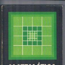 Libros de segunda mano: LIBRO DE TEXTO ANTIGUO MATEMATICA 3º BUP EDICIONES DIDASCALIA 1981. Lote 100163027