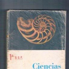 Libros de segunda mano: LIBRO DE TEXTO ANTIGUO CIENCIAS NATURALES 1 BUP ECIR 1980. Lote 100164055