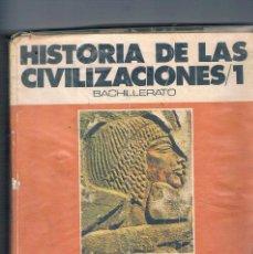 Libros de segunda mano: LIBRO DE TEXTO ANTIGUO HISTORIA DE LAS CIVILIZACIONES 1 BACHILLERATO SM EDICIONES. Lote 100164647