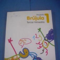 Libros de segunda mano: BRUJULA 1 TERCER TRIMESTRE. EVEREST 2007. LIBRO DE TEXTO, ESCOLAR . Lote 100430615