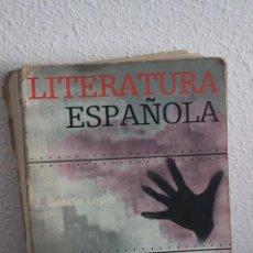 Libros de segunda mano: LITERATURA ESPAÑOLA TEIDE-BACHILLERATO 2-PRIMERA ED. 1976. Lote 100744539