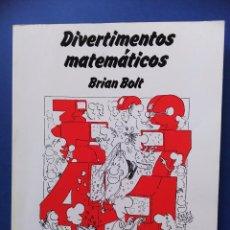Libros de segunda mano: DIVERTIMENTOS MATEMATICOS BRIAN BOLT 1987 LABOR. Lote 100910635