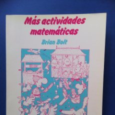 Libros de segunda mano: MAS ACTIVIDADES MATEMATICAS BRIAN BOLT 1988 LABOR. Lote 100911599