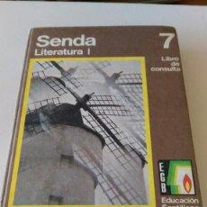 Libros de segunda mano: LIBRO DE TEXTO AÑOS 70 DE 7 EGB SENDA LITERATURA I EDITORIAL SANTILLANA 7 DE EGB. Lote 101140567