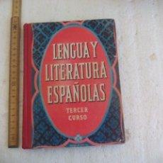 Libros de segunda mano: LENGUA Y LITERATURA ESPAÑOLAS TERCER CURSO, 1954. EDELVIVES, EDITORIAL LUIS VIVES. Lote 101305519