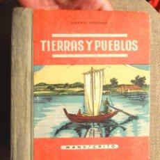 Libros de segunda mano: TIERRAS Y PUEBLOS ALBERTO MONTANA 1949 1A ED MIGUEL A SALVATELLA VIAJES DE ANTONIO GUARDIOLA . Lote 101388339