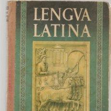 Libros de segunda mano: LENGUA LATINA. TERCER CURSO. 4º AÑO. EDITORIAL LUIS VIVES. 1955. (P/C12). Lote 103224883