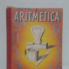 Libros de segunda mano: ARITMETICA. SEGUNDO GRADO. 1956. Lote 103344062